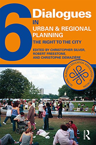 Dialogues in Urban and Regional Planning 6 The Right to the City